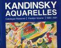Kandinsky. Aquarelles. Catalogue raisonné. Premier volume : 1900 - 1921. second volume : 1922 - 1944. Vivan Endicott BARNETT