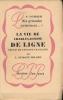 La vie de Charles-Joseph de Ligne, Prince de l'Europe Française. DUMONT-WILDEN L