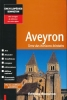 Aveyron, Terre des horizons lointains. Collectif