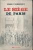 Le siège de Paris. DOMINIQUE Pierre