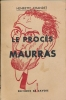 Le procès Maurras . CHANDET Henriette
