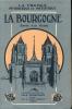 La Bourgogne vue par les écrivains et les artistes. VAN BEVER Ad