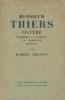 Monsieur Thiers contre l'Empire, La Guerre, La Commune 1869 - 1871 . DREYFUS Robert