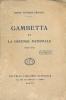 Gambetta et la défense nationale 1870 - 1871 . DUTRAIT - CROZON Henri