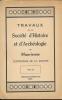 Travaux de la Société d'Histoire et d'Archéologie de Maurienne. Centenaire de la Société. Collectif