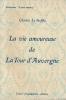 La vie amoureuse de La Tour d'Auvergne . LE GOFFIC Charles
