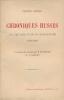 Chroniques Russes. Les premeirs temps du Bolchevisme. 1917 - 1919 . KEHLER Henning