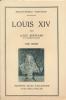 Louis XIV. Tome I seul . BERTRAND Louis