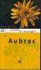 Fleurs et paysages d'Aubrac. Tome 2 . NOUYRIGAT Francis