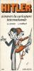 Hitler à travers la caricature internationale . J. C. SIMOEN - C. MAILLARD