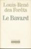 Le Bavard. DES FORÊTS Louis-René
