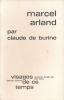 Marcel Arland . BURINE Claude de