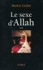 Le sexe d'Allah. Essai. GOZLAN Martine