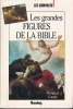 Les grandes figures de la Bible. COMTE Fernand