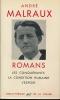 Romans. Les conquérants. La condition humaine. L'espoir. MALRAUX André