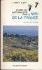 Guide naturaliste dans le midi de la France. La mer, le littoral. HARANT H - JARRY D