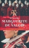 Mémoires et autres écrist de Marguerite de Valois, la Reine Margot. VALOIS Marguerite de