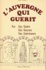 L'Auvergne qui guerit. Par ses Saints, ses Sources, ses Guérisseurs. CROZET René
