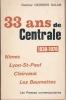 33 ans de Centrale. 1938-1970. Nimes - Lyon St Paul - Clairvaux - Les Baumettes. SALAN Docteur Georges