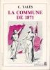 La Commune de 1871 . TALES C