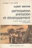 Participation animation et développement à partir d'une étude rurale en Argentine. MEISTER Albert