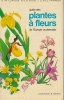 Guide des plantes à fleurs de l'Europe occidentale. Mc CLINTOCK D - FITTER R.S.R. - FAVARGER S et Cl