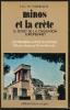 Minos et la Crète, le secret de la civilisation européenne? . WUNDERLICH H. G