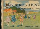 Chansons bleues et roses. BEAUDELOT J - VIBERT P