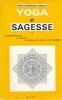 Yoga et sagesse. Tome II.  Le maitre spirituel, le disciple, la spiritualité dans la vie moderne. SARASVATI Swami Hamsananda