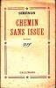 Chemin Sans Issue. SIMENON