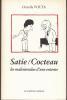 Satie / Cocteau - les malentendus d'une entente. VOLTA (Ornella)