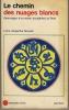 Le chemin des nuages blancs, Pèlerinages d'un moine bouddhiste du Tibet, (1932 - 1949)  Éditions Albin Michel, 1969 et 1976. GOVINDA Anagarika Lama -