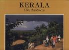 Kerala, Côte Des Épices, Nouvelles Éditions du Chêne, 1986. SINGH Raghubir -
