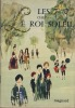 """Les """"7"""" Jours chez le Roi Soleil - Editions Magnard Paris 1973. DEBRESSE Pierre -"""