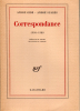 CORRESPONDANCE.   1908 - 1920.  préface et notes de Sidney D.Braun . ANDRÉ GIDE - ANDRÉ SUARÈS