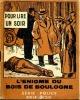 L'énigme du Bois de Boulogne. DAZERGUES Max-André