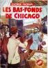 Les bas-fonds de Chicago . FRONVAL George