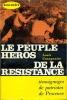 Le peuple héros de la résistance. GAZAGNAIRE Louis