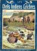 Les chefs indiens célèbres n° 90 - Dans les rapides. ANONYME