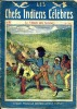 Les chefs indiens célèbres n° 91 - Le village des sorciers. ANONYME