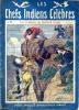 Les chefs indiens célèbres n° 96 - Les combats de Redwell Creek. ANONYME