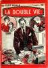 La double vie . SIMENON Georges (sous le pseudonyme de GEORGES-MARTIN GEORGES)