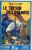 Le trésor des Oyampis . NORMAND Jean