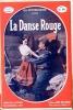 La danse rouge. PETITHUGUENIN Jean