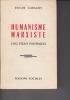 HUMANISME MARXISTE cinq essais polémiques. GARAUDY Roger