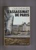 L'ASSASSINAT DE PARIS. CHEVALIER Louis