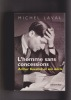 L'HOMME SANS CONCESSIONS Arthur Koestler et son siècle. LAVAL Michel