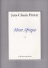 Mont Afrique   roman. PIROTTE Jean-Claude