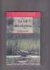 La vie des rivières Collection Nature dirigée par Jacques Lacarrière. ROULE Louis