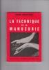 LA TECHNIQUE de LA MANUCURIE. MOREAU-DONNAY SIMONNE